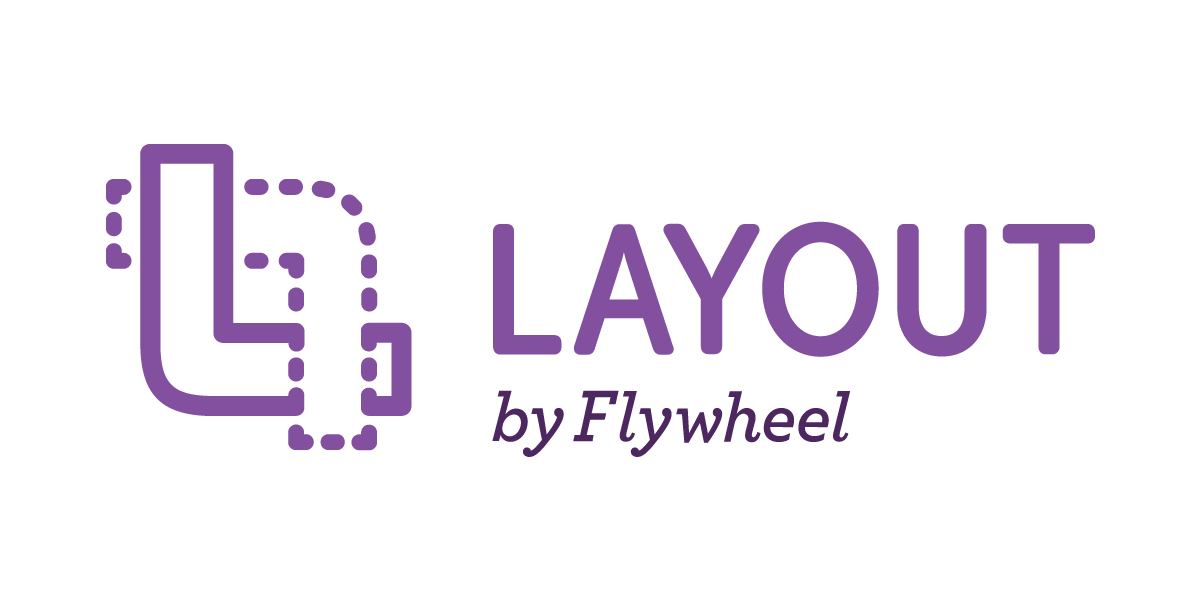 The Layout by Flywheel